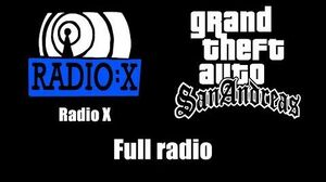 GTA San Andreas - Radio X Full radio