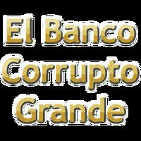 El Banco Corrupto Grande (logo)