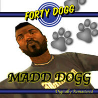 Madd Dogg - Forty Dogg