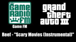 "GTA III (GTA 3) - Game FM Reef - ""Scary Movies Instrumental"""