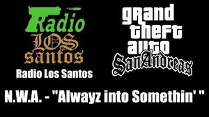 GTA San Andreas - Radio Los Santos N.W.A