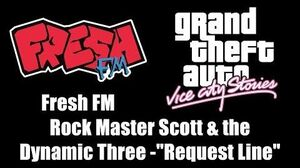 "GTA Vice City Stories - Fresh FM Rock Master Scott & the Dynamic Three - ""Request Line"""
