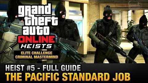 GTA Online Heist 5 - The Pacific Standard Job (Elite Challenge & Criminal Mastermind)