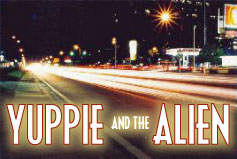 Yuppie and the Alien (VCS)