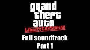 GTA Liberty City Stories - Full soundtrack Part 1 (Rev