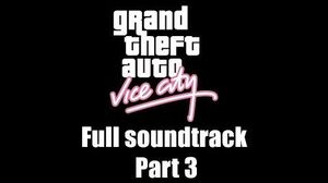 GTA Vice City - Full soundtrack Part 3