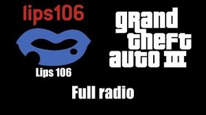GTA III (GTA 3) - Lips 106 Full radio