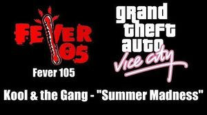 "GTA Vice City - Fever 105 Kool & the Gang - ""Summer Madness"""