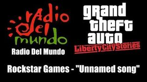 "GTA Liberty City Stories - Radio Del Mundo Rockstar Games - ""Unnamed song"""