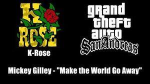 "GTA San Andreas - K-Rose Mickey Gilley - ""Make the World Go Away"""