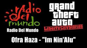 "GTA Liberty City Stories - Radio Del Mundo Ofra Haza - ""Im Nin'Alu"""