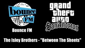 "GTA San Andreas - Bounce FM The Isley Brothers - ""Between The Sheets"""