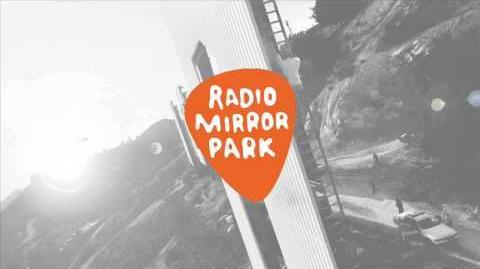 GTA V Radio Mirror Park (Full Radio)