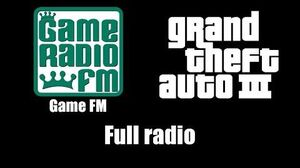 GTA III (GTA 3) - Game FM Full radio