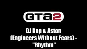 "GTA 2 (GTA II) - Radio promo track DJ Rap & Aston (Engineers Without Fears) - ""Rhythm"""
