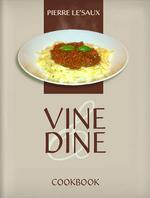 Vine & Dine (V)