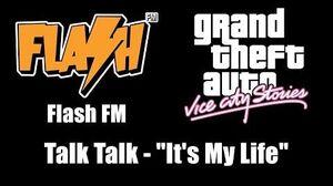 """GTA Vice City Stories - Flash FM Talk Talk - """"It's My Life"""""""