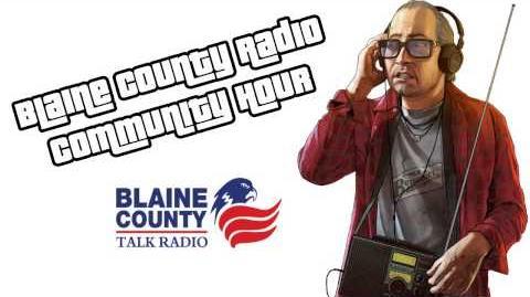 GTA V - BCTR - Blaine County Radio Community Hour