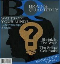 Brains Quarterly (V)