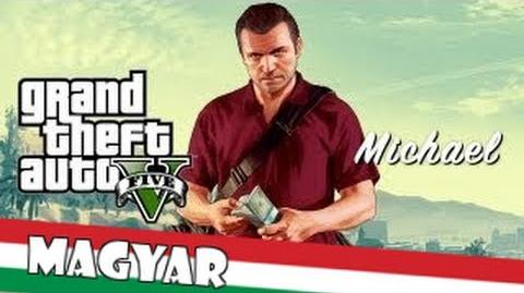 Grand Theft Auto V Michael Magyar Feliratos
