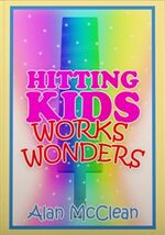 Hitting Kids Works Wonders (V)
