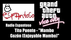 "GTA Vice City - Radio Espantoso Tito Puente - ""Mambo Gozón"" (""Enjoyable Mambo"")"