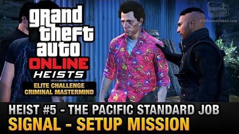 GTA Online Heist 5 - The Pacific Standard Job - Signal (Criminal Mastermind)