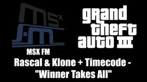 "GTA III (GTA 3) - MSX FM Rascal & Klone Timecode - ""Winner Takes All"""