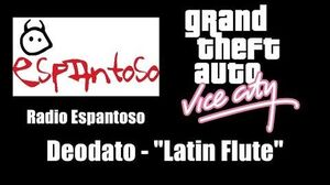 "GTA Vice City - Radio Espantoso Deodato - ""Latin Flute"""
