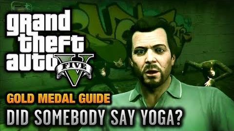GTA 5 - Mission 26 - Did Somebody Say Yoga? 100% Gold Medal Walkthrough