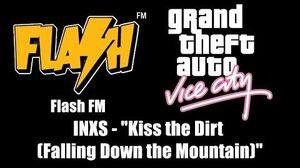 "GTA Vice City - Flash FM INXS - ""Kiss the Dirt (Falling Down the Mountain)"""