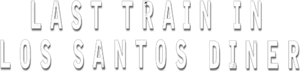 Last-Train-in-Los-Santos-Diner-Logo