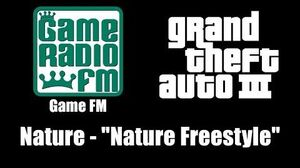 "GTA III (GTA 3) - Game FM Nature - ""Nature Freestyle"""