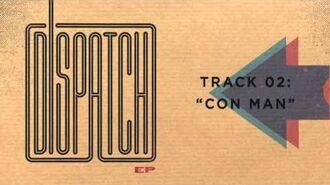 "Dispatch - ""Con Man"" (Official Audio)"