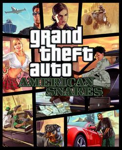 Grand Theft Auto American Snakes