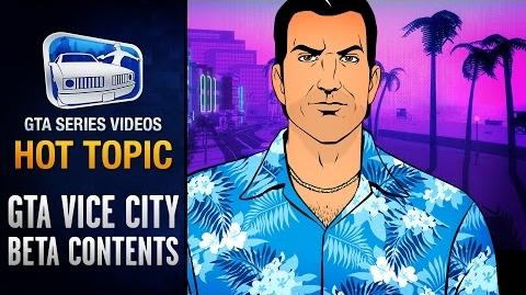 GTA Vice City Beta Version and Removed Content