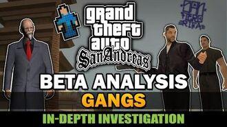 GTA SA - Beta Gangs Compilation Analysis