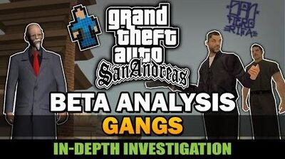 GTA SA - Beta Gangs Compilation Analysis