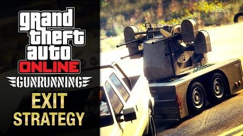 GTA Online Gunrunning - Mobile Operation 3 - Anti-Aircraft Trailer (Exit Strategy)