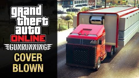 GTA Online Gunrunning - Mobile Operation -5 - MOC (Cover Blown)