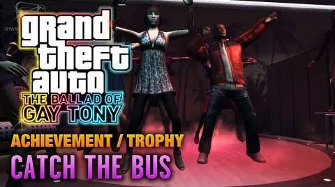 GTA The Ballad of Gay Tony - Catch the Bus Achievement Trophy (1080p)