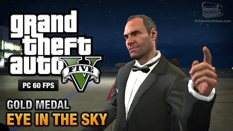 GTA 5 PC - Mission 44 - Eye in the Sky Gold Medal Guide - 1080p 60fps