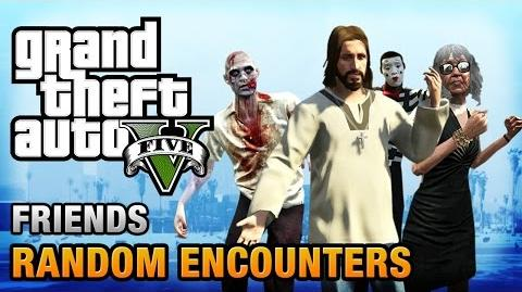 GTA 5 - All Friends Random Encounters