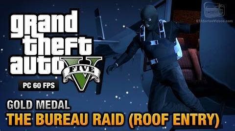 GTA 5 PC - Mission 68 - The Bureau Raid (Roof Entry) Gold Medal Guide - 1080p 60fps