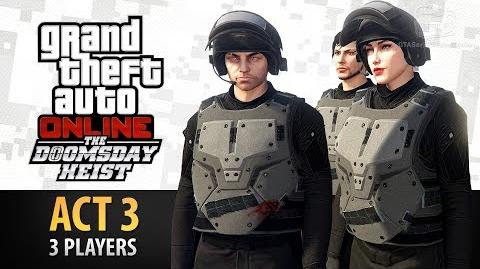 GTA Online Doomsday Heist Act 3 with 3 Players (Elite & Criminal Mastermind III)