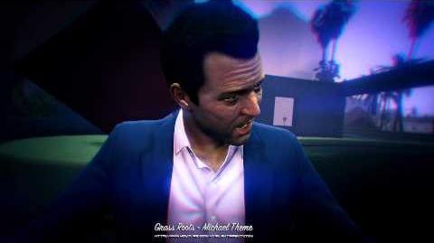 Grand Theft Auto GTA V - Grass Roots - Michael Music Theme