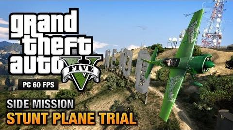 GTA 5 PC - Stunt Plane Time Trial Challenges 100% Gold Medal Walkthrough