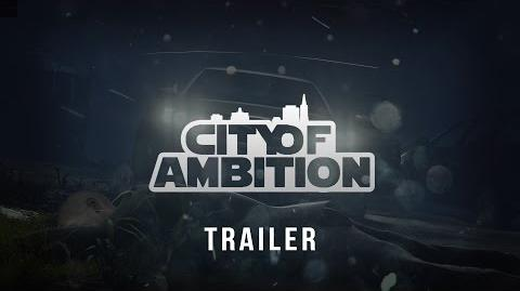City of Ambition Trailer