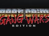 Street Crimes: Gang Wars Edition