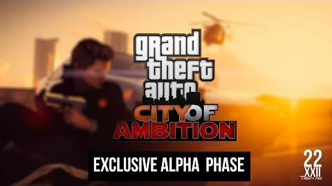 -City of Ambition- Exclusive Alpha Phase